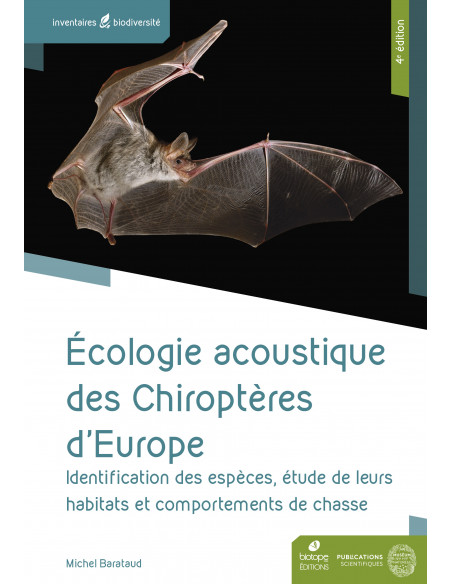 Écologie acoustique des chiroptères d'Europe - 4ème édition