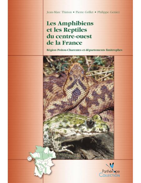 Amphibiens et les reptiles du centre-ouest de la France - Format e-book