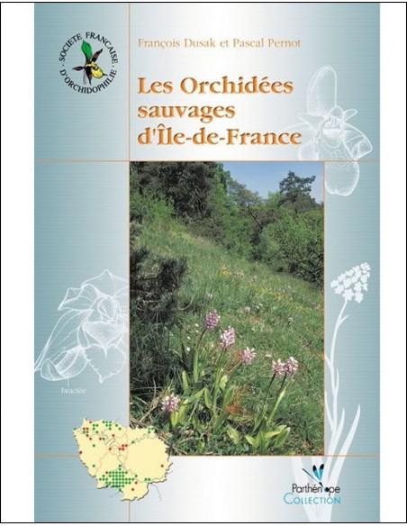 Les Orchidées sauvages d'Île-de-France