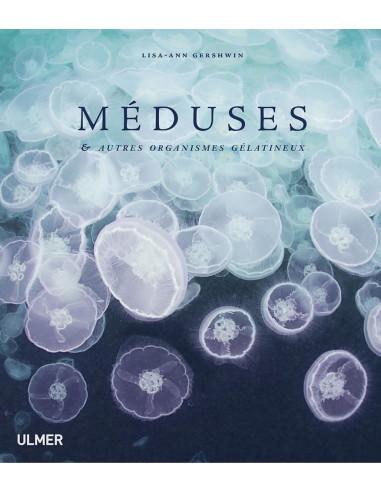 Méduses et autres organismes gélatineux