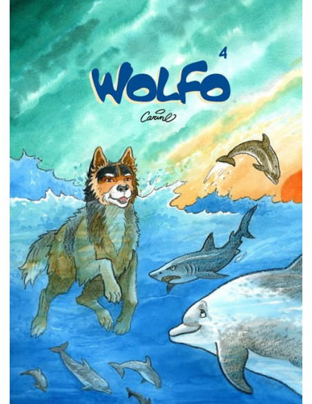 Wolfo - Tome 4