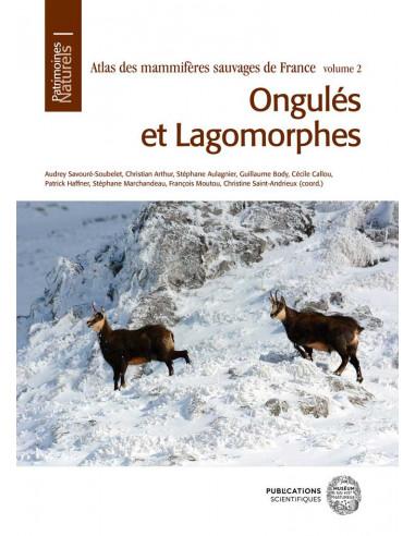 Atlas des mammifères sauvages de France Volume 2 - Ongulés et Lagomorphes