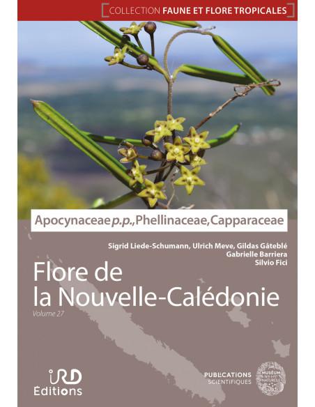 Flore de la Nouvelle-Calédonie, Volume 27 - Apocynaceae p.p., Phellinaceae, Capparaceae