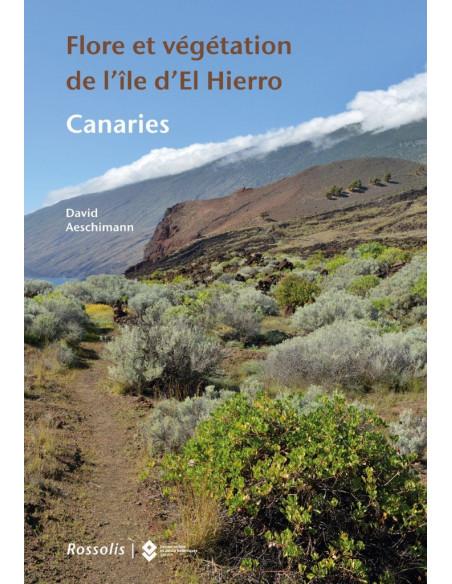 Flore et végétation de l'île d'El Hierro Canaries