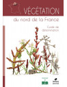 Végétation du nord de la France - Guide de détermination