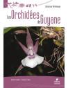 Les Orchidées de Guyane