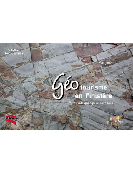 Géotourisme en Finistère - Petit guide géologique pour tous