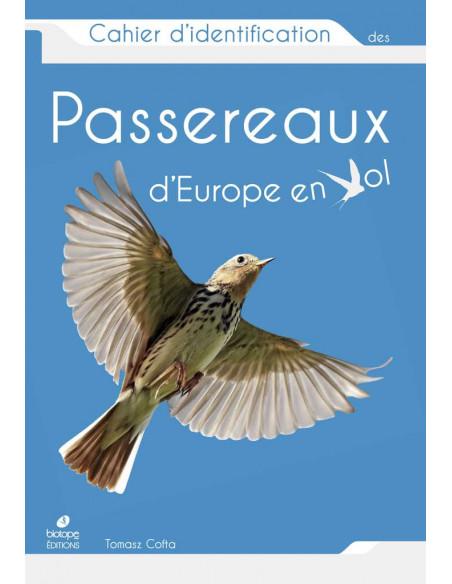 Cahier d'identification des Passereaux d'Europe en Vol