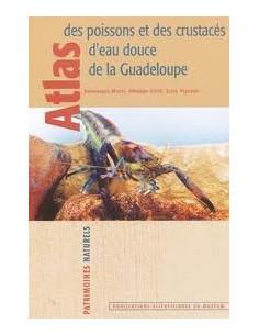 Atlas des poissons et des crustacés d'eau douce de la Guadeloupe