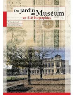 Du jardin au Muséum en 516 biographies