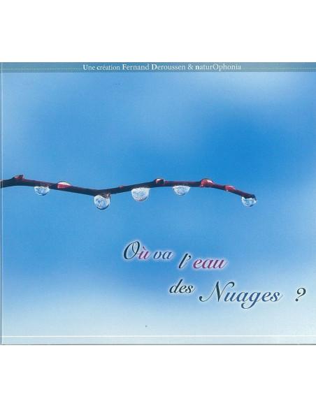 Guide sonore (CD) où va l'eau des nuages