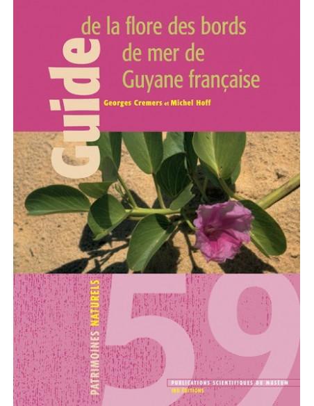 Guide de la flore des bords de mer de Guyane française