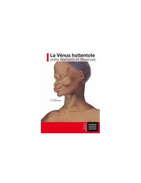 La Vénus hottentote entre Barnum et Muséum