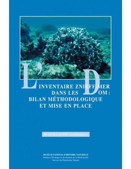 L'inventaire ZNIEFF-MER dans les DOM. Bilan méthodologique et mise en place