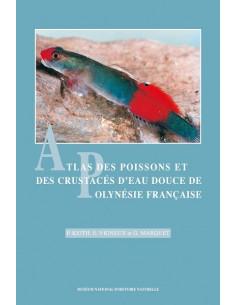 Atlas des poissons et des crustacés d'eau douce de Polynésie française