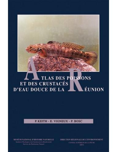 Atlas des poissons et des crustacés d'eau douce de la Réunion