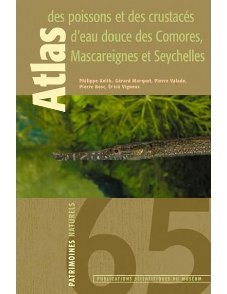 Atlas des poissons et des crustacés d'eau douce des Comores, Mascareignes et Seychelles