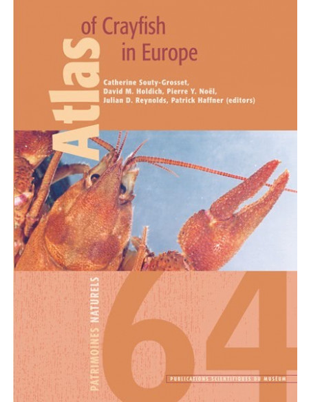 Atlas des écrevisses d'Europe/Atlas of crayfish in Europe