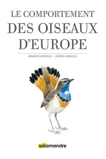 LE COMPORTEMENT DES OISEAUX D'EUROPE - 2ÈME ÉDITION